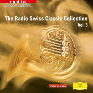 Radio Swiss Classic Collection Vol. 3