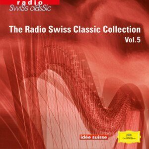 Radio Swiss Classic Collection Vol. 5